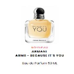 ARMANI ARM8 - BECAUSE IT'S YOU Eau de Parfum 50 ML
