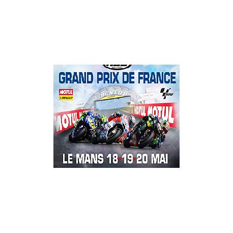 GRAND PRIX DE FRANCE MOTO - DIMANCHE Le 19 mai 2019 CIRCUIT DU MANS TARIF UNIQUE