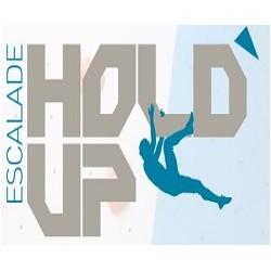 HOLD UP - ESCALADE