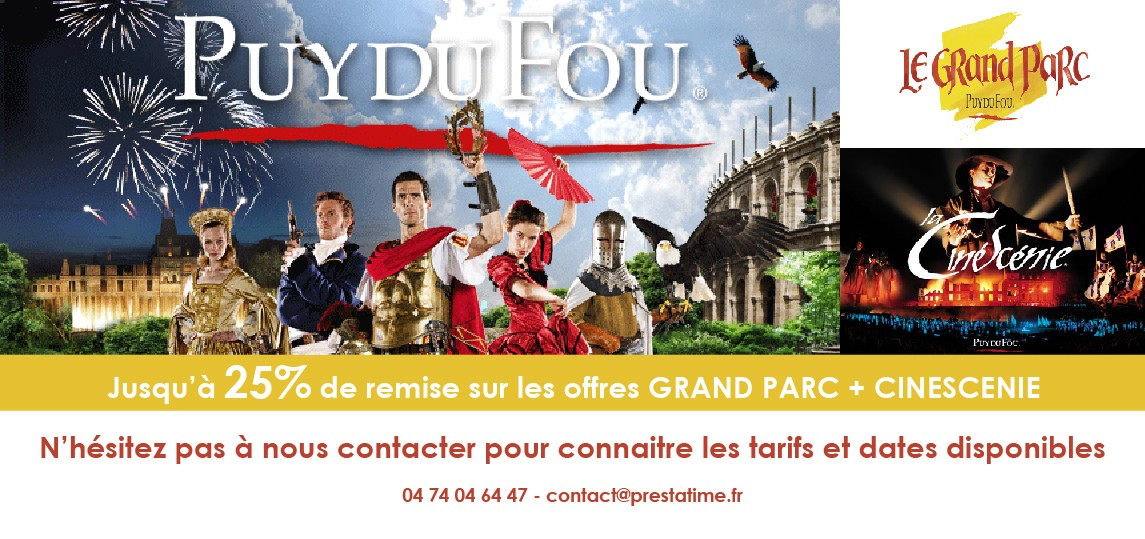 PUY DU FOU GRAND PARC + CINESCENIE